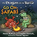 The Dragon and the Turtle Go on Safari Cover