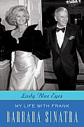 Lady Blue Eyes: My Life with Frank Sinatra Cover
