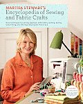 Martha Stewart's Encyclopedia of Sewing and Fabric Crafts Cover