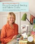Martha Stewarts Encyclopedia of Sewing & Fabric Crafts