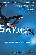 Skyjack The Hunt for D B Cooper