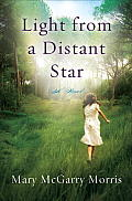 Light from a Distant Star: A Novel Cover