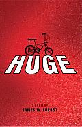 Huge: A Novel Cover