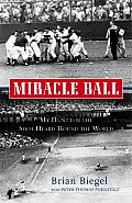 Miracle Ball: My Hunt for the Shot Heard 'Round the World Cover