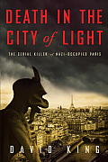 Death in the City of Light: The Serial Killer of Nazi-Occupied Paris Cover