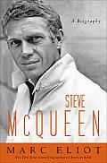 Steve McQueen: A Biography Cover