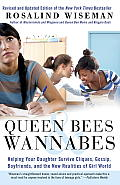 Queen Bees & Wannabes: Helping Your Daughter Survive Cliques, Gossip, Boyfriends, and the New Realities of Girl World Cover