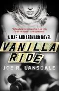 Vanilla Ride A Hap & Leonard Novel