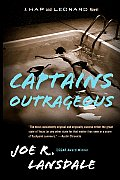 Captains Outrageous: A Hap & Leonard Novel by Joe R. Lansdale
