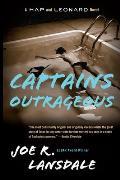 Captains Outrageous: A Hap and Leonard Novel