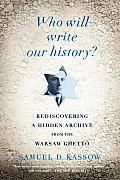 Who Will Write Our History? (09 Edition)