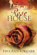 Rose House: A Novel Cover