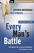 Every Man's Battle: Winning the War on Sexual Temptation One Victory at a Time (Every Man)