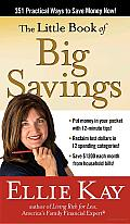 The Little Book of Big Savings: 351 Practical Ways to save Money Now Cover