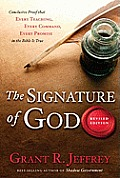 The Signature of God, Revised Edition: Conclusive Proof That Every Teaching, Every Command, Every Promise in the Bible Is True Cover