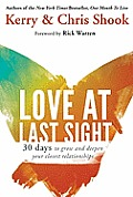 Love at Last Sight: Thirty Days to Grow and Deepen Your Closest Relationships Cover