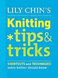 Lily Chins Knitting Tips & Tricks