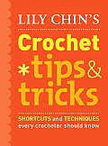 Lily Chins Crochet Tips & Tricks