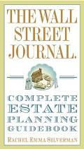 Wall Street Journal Complete Estate Planning Guidebook