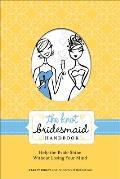 Knot Bridesmaid Handbook