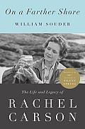 On a Farther Shore: The Life and Legacy of Rachel Carson Cover