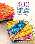 400 Knitting Stitches: A Complete Dictionary of Essential Stitch Patterns Cover