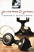 Jenniemae &amp; James: A Memoir in Black and White Cover