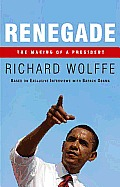 Renegade: The Making of a President Cover