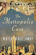 Metropolis Case