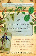 The Discovery of Jeanne Baret: A Story of Science, the High Seas, and the First Woman to Circumnavigate the Globe Cover