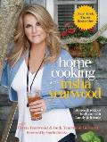 Home Cooking with Trisha Yearwood Stories & Recipes To Share With Family & Friends