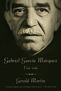 Gabriel Garcia Marquez: Una Vida (Vintage Espanol) Cover