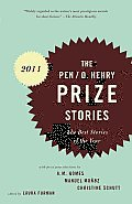 Pen O Henry Prize Stories 2011 The Best Stories of the Year