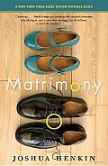Matrimony: A Novel Cover