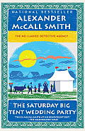 The Saturday Big Tent Wedding Party: The New No. 1 Ladies' Detective Agency Novel (No. 1 Ladies Detective Agency) Cover