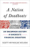 A Nation of Deadbeats: An Uncommon History of America's Financial Disasters (Vintage) Cover