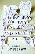 Boy Who Couldnt Sleep & Never Had To