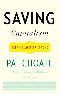 Saving Capitalism Keeping America Strong