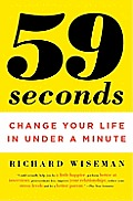 59 Seconds: Change Your Life in Under a Minute (Vintage) Cover