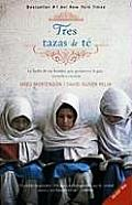 Tres Tazas de Ta(c): La Lucha de Un Hombre Para Promover La Paz--Escuela a Escuela (Vintage Espanol)