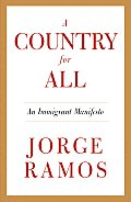 A Country for All: An Immigrant Manifesto (Vintage) Cover