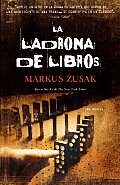 La Ladrona de Libros = The Book Thief (Vintage Espanol)