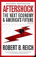 Aftershock: The Next Economy and America's Future (Vintage) Cover
