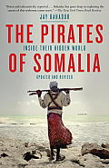 The Pirates of Somalia: Inside Their Hidden World (Vintage) Cover