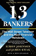 13 Bankers: The Wall Street Takeover and the Next Financial Meltdown (Vintage) Cover