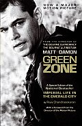 "Green Zone: A Special Edition of the National Bestseller ""Imperial Life in the Emerald City"" (Random House Movie Tie-In Books) Cover"