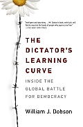 Dictators Learning Curve Inside the Global Battle for Democracy