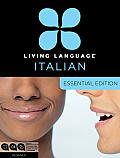 Living Language Italian, Essential Edition: Beginner [With Book(s)] (Essential) Cover