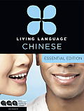 Living Language: Chinese: Essential Edition [With 2 Paperback Books] (Living Language Courses) Cover