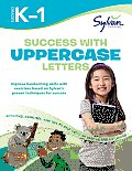 Success with Uppercase Letters, Grades K-1: Sylvan Workbooks